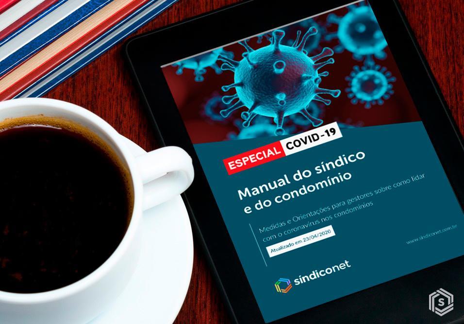 SíndicoNet oferece material gratuito com medidas e orientações para síndicos sobre como lidar com a covid-19 nos empreendimentos