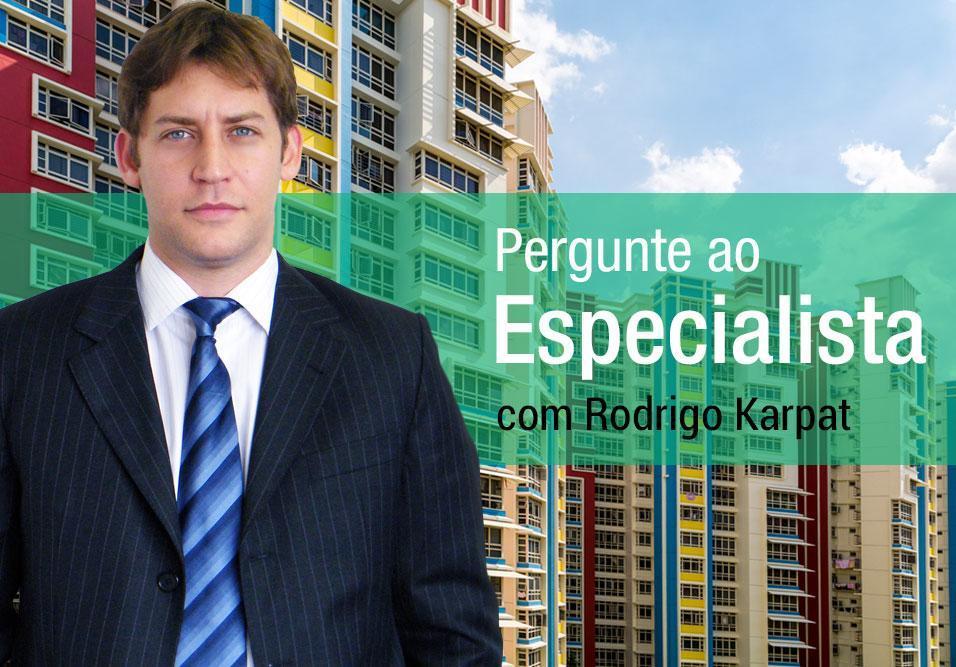 Veja o que o especialista Rodrigo Karpat explica sobre o tema