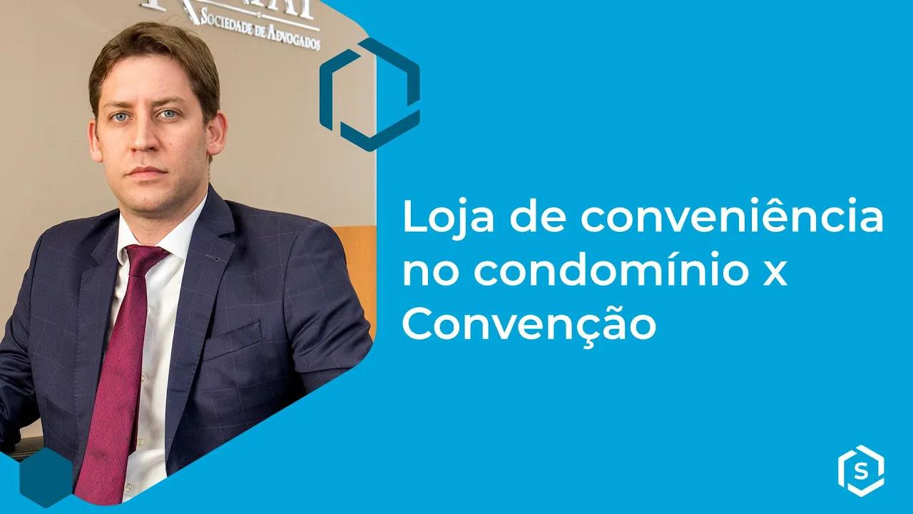 Loja de conveniência no condomínio x Convenção