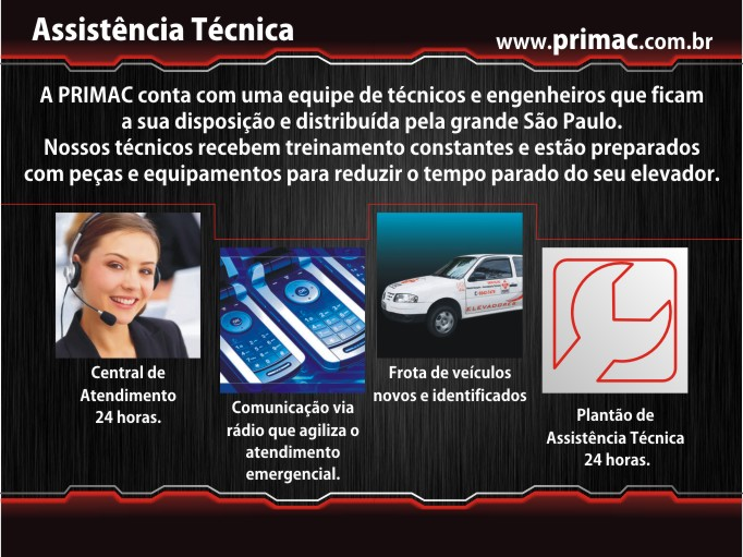 Foto - A PRIMAC conta com uma equipe de técnicos e engenheiros que ficam a sua disposição e distribuída pela grande São Paulo. Nossos técnicos recebem treinamento constantes e estão preparados com peças e equipamentos para reduzir o tempo parado do seu elevador.